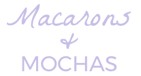 Macarons and Mochas